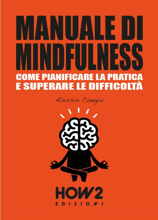 Manuale di Mindfulness - Come pianificare e superare le difficoltà