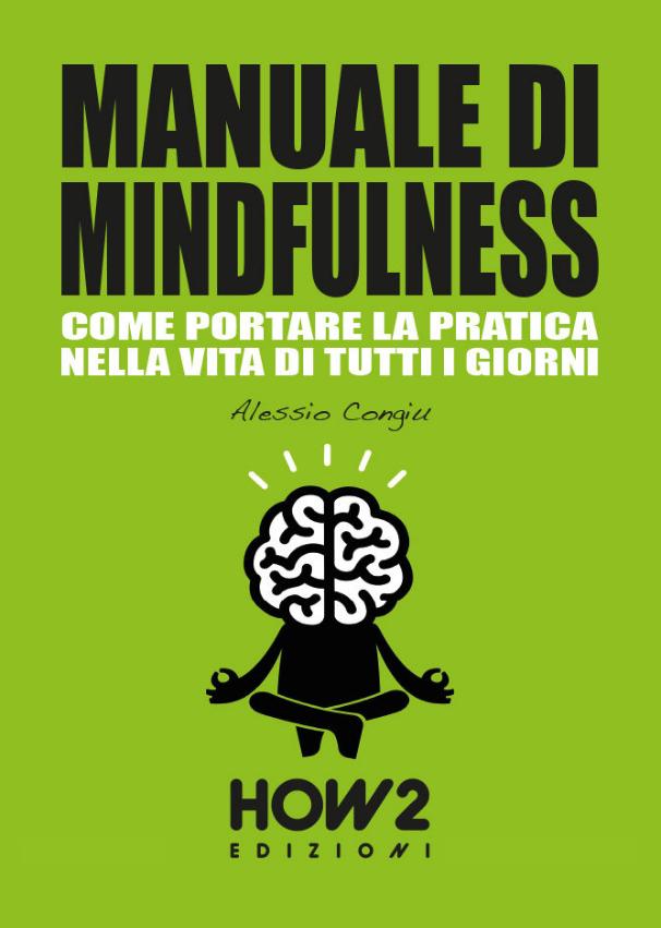 Manuale di Mindfulness - Come portare la pratica nella vita di tutti i giorni