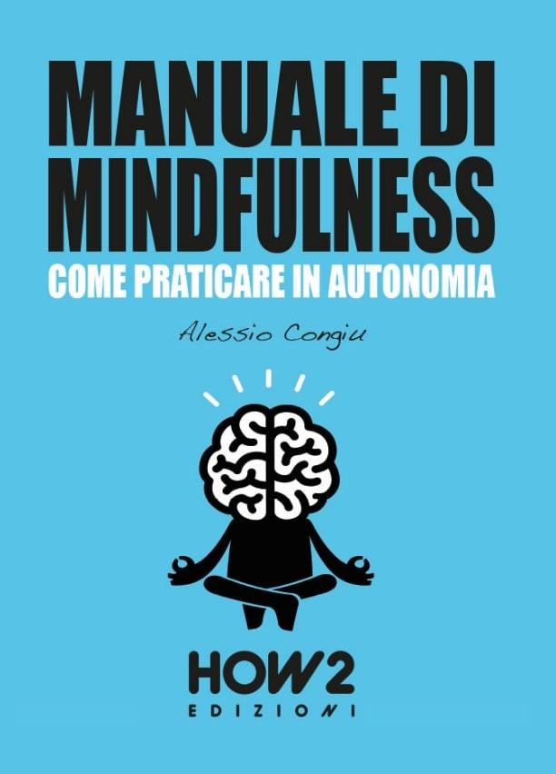 Manuale di Mindfulness - Come praticare in autonomia