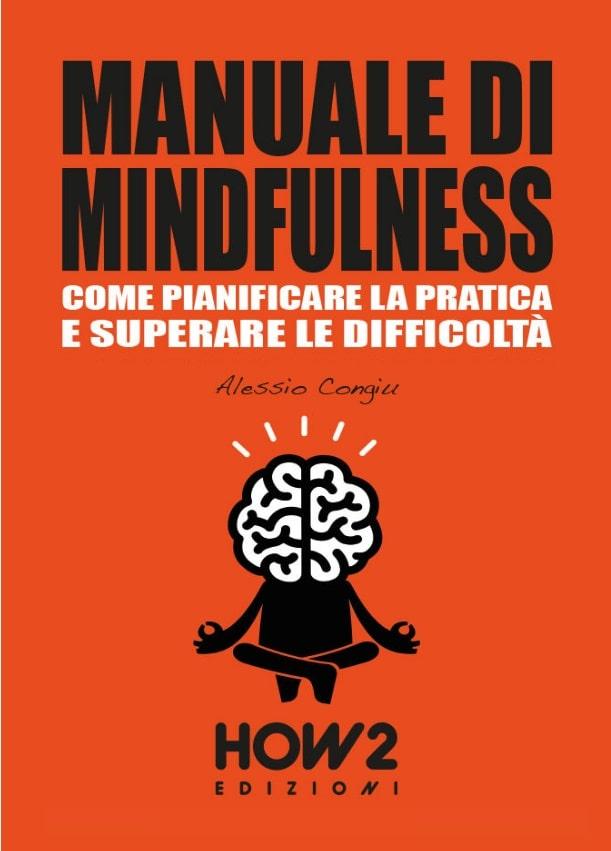 Manuale di Mindfulness - Come pianificare la pratica e superare le difficoltà