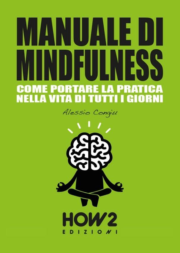 Manuale di Mindfulness. Come portare la pratica nella vita di tutti i giorni
